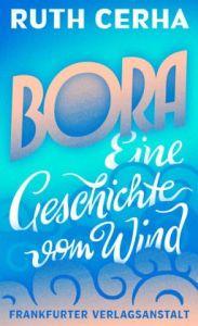 Cerha_Bora_ Eine_Geschichte_vom_Wind