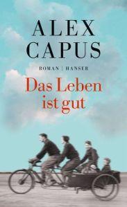 capus_das_leben_ist_gut